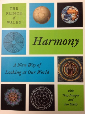 'Harmony: A New Way of Looking at Our World' (2010). The Prince of Wales with Tony Juniper and Ian Skelly.