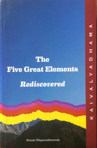 The Five Great Elements Rediscovered