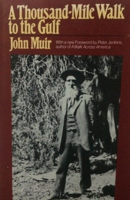 John Muir's Thousand Mile Walk