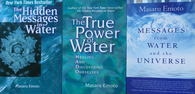 Three books on the messages in water by Masaru Emoto (2001, 2005 and 2010).
