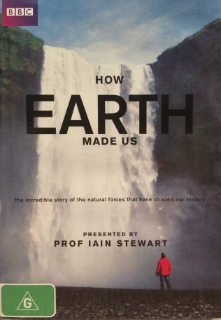 The five part series 'How Earth Made Us' (2010) is presented by Professor Iain Stewart. In 2013 I paid for the DVD of the series. Now you can watch it for free on YouTube at http://topdocumentaryfilms.com/how-earth-made-us/