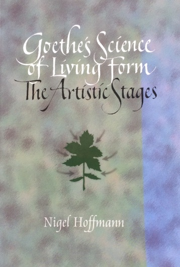 Nigel Hoffman draws on Goethe's science of living form to describe four stages of scientific inquiry that correspond to the four elements of Earth, Water, Air and Fire.